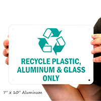 Recycle Plastics Aluminum Signs