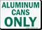 Aluminum Cans Sign