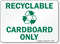 Recyclable Cardboard Sign