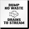 Dump No Waste, Drains to Stream Stencil
