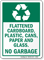 Flattened Cardboard, Plastic, Cans, Paper No Garbage Sign