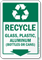 Recycle Glass Plastic Aluminum Bottles Or Cans Sign