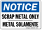 Bilingual Scrap Metal Only Notice Sign