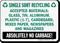 Bilingual Single Sort Recycling Sign